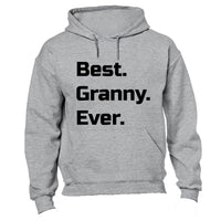 Best. Granny. Ever. - Hoodie - BuyAbility South Africa