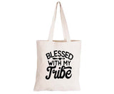 Blessed with my Tribe - Eco-Cotton Natural Fibre Bag - BuyAbility South Africa
