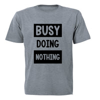 Busy Doing Nothing - Adults - T-Shirt - BuyAbility South Africa
