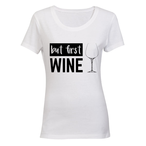 But First, Wine! - BuyAbility South Africa