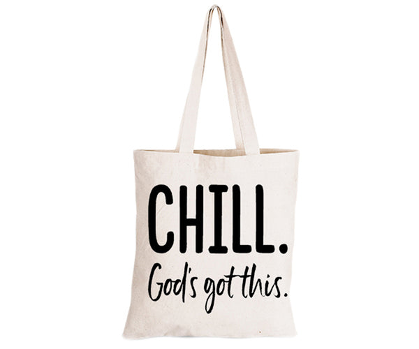 Chill, God's Got This - Eco-Cotton Natural Fibre Bag - BuyAbility South Africa