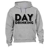 Day Drinking - Hoodie - BuyAbility South Africa