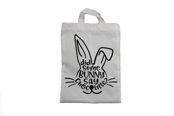 Did Some Bunny Say Chocolate - Easter Bag - BuyAbility South Africa