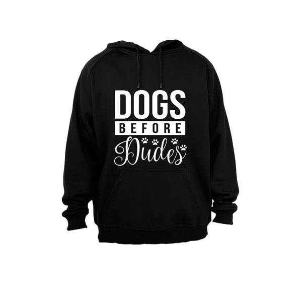 Dogs Before Dudes - Hoodie - BuyAbility South Africa