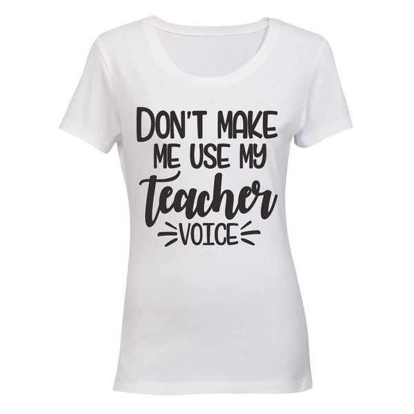 Don't Make Me Use My Teacher Voice! BuyAbility SA