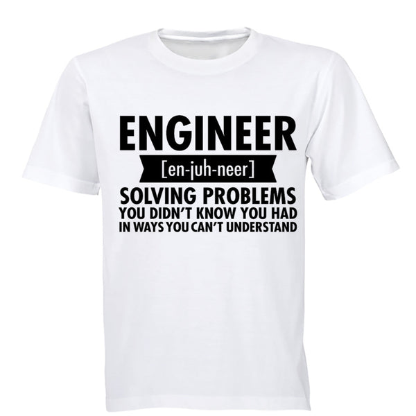 Engineer - En-juh-neer - Adults - T-Shirt