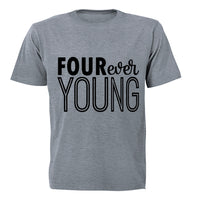 FOUR Ever Young! - Kids T-Shirt