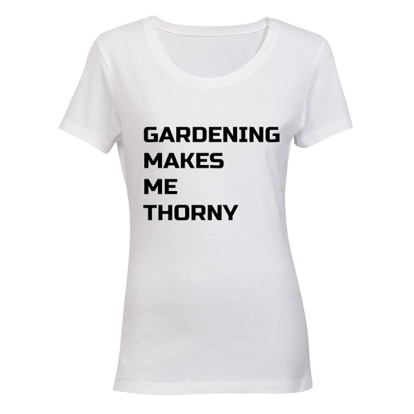 Gardening makes me Thorny - BuyAbility South Africa