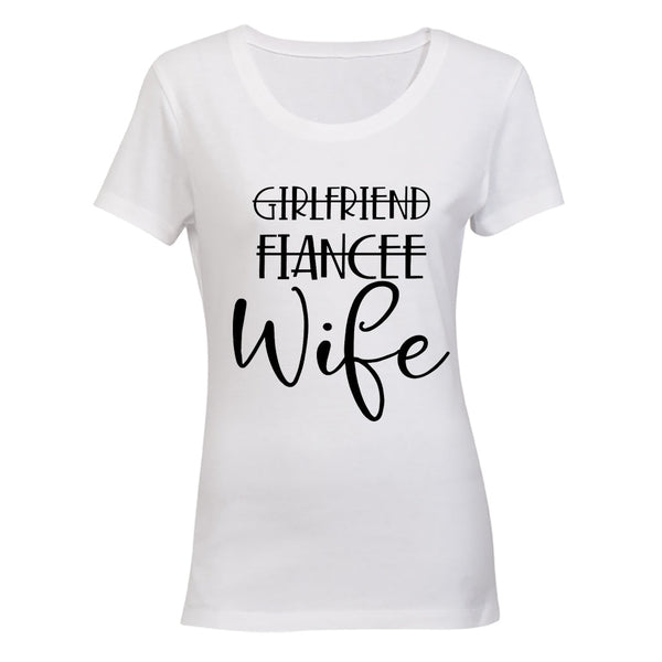 Girlfriend - Fiancee - Wife - Ladies - T-Shirt