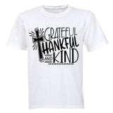Grateful. Thankful. Kind. - Kids T-Shirt