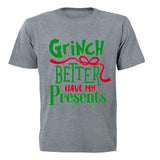 Grinch Better Have My Presents- Christmas - Kids T-Shirt - BuyAbility South Africa