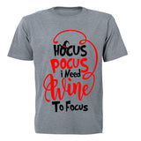 Hocus Pocus, I need Wine to Focus! - Adults - T-Shirt - BuyAbility South Africa