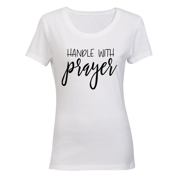 Handle with Prayer - Ladies - T-Shirt - BuyAbility South Africa