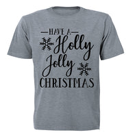 Have a Holly Jolly Christmas - Adults - T-Shirt - BuyAbility South Africa