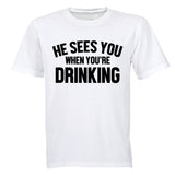 He Sees You When You're Drinking - Christmas - Adults - T-Shirt - BuyAbility South Africa