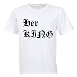 Her King! - Adults - T-Shirt