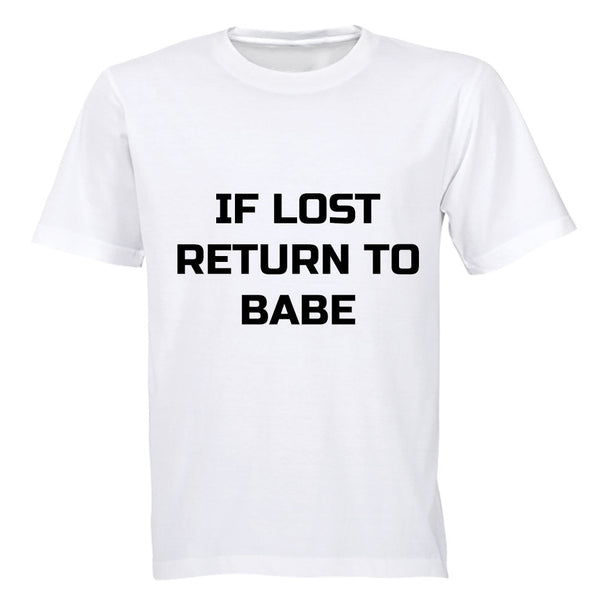 If Lost - Return to Babe - Adults - T-Shirt