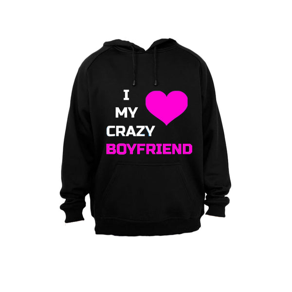 I Love My Crazy Boyfriend - Hoodie - BuyAbility South Africa