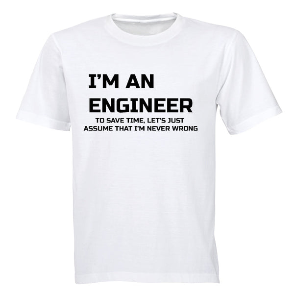 I'm an Engineer...