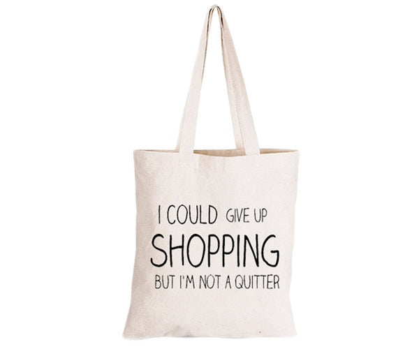 I could give up Shopping - Eco-Cotton Natural Fibre Bag - BuyAbility South Africa