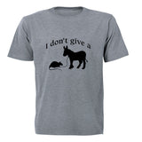 I don't give a... - Adults - T-Shirt