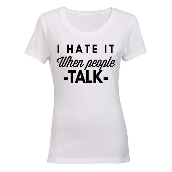I Hate It When People Talk - BuyAbility South Africa