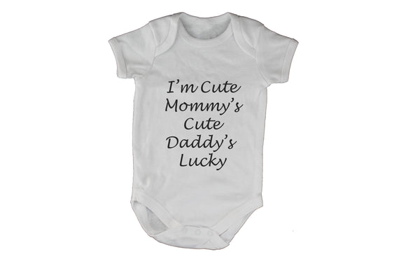I'm Cute, Mommy's Cute, Daddy's Lucky!
