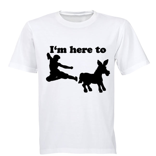 I'm Here To.. - Adults - T-Shirt