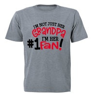 I'm Not Just Her Grandpa - #1 Fan - Adults - T-Shirt - BuyAbility South Africa