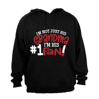 I'm Not Just His Grandma - #1 Fan - Hoodie - BuyAbility South Africa