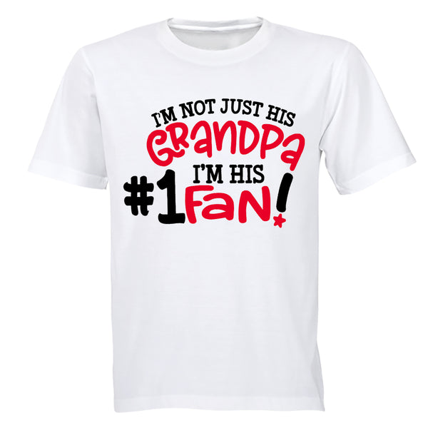 I'm Not Just His Grandpa - #1 Fan - Adults - T-Shirt - BuyAbility South Africa