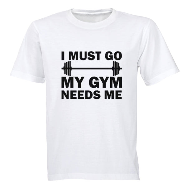 I must Go - My Gym Needs Me - BuyAbility South Africa