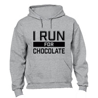 I Run For Chocolate - Hoodie - BuyAbility South Africa