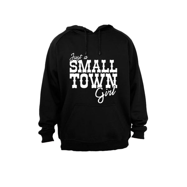Just a small town girl.. - Hoodie - BuyAbility South Africa