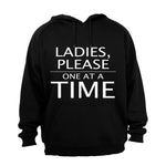 Ladies, Please One At a Time - Hoodie - BuyAbility South Africa