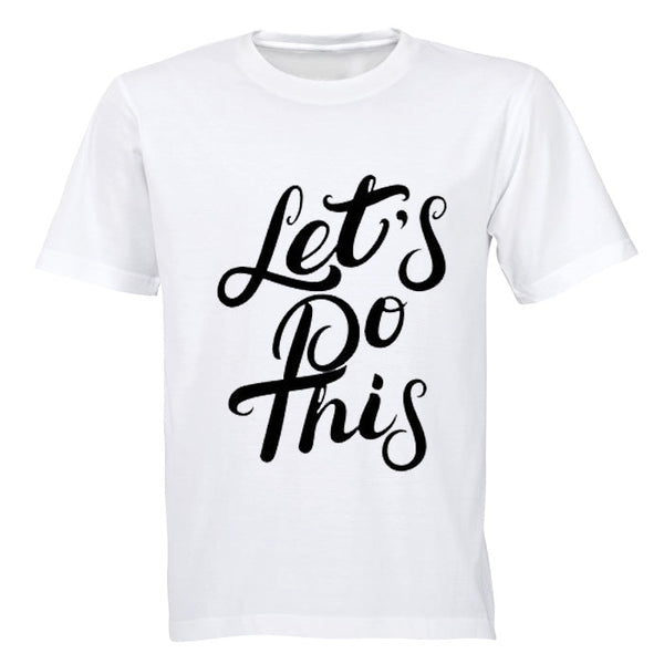 Let's Do This! - Kids T-Shirt