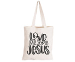 Love Me Some Jesus - Eco-Cotton Natural Fibre Bag - BuyAbility South Africa