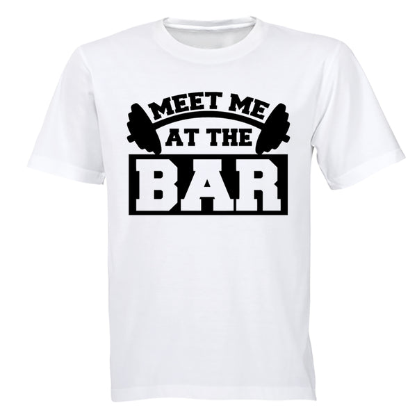 Meet Me At The Bar - Gym - Adults - T-Shirt - BuyAbility South Africa