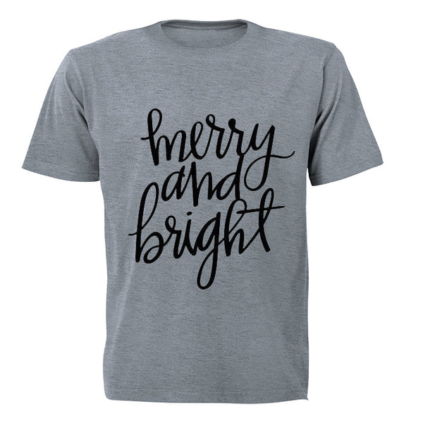 Merry and Bright! - Adults - T-Shirt