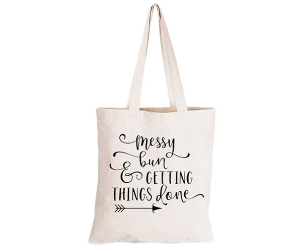 Messy Bun & Getting Things Done - Eco-Cotton Natural Fibre Bag - BuyAbility South Africa