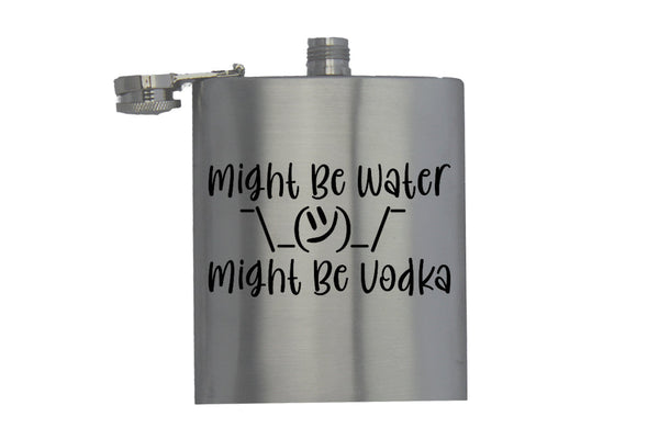 Might Be Water - Hip Flask