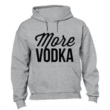 More Vodka - Hoodie - BuyAbility South Africa