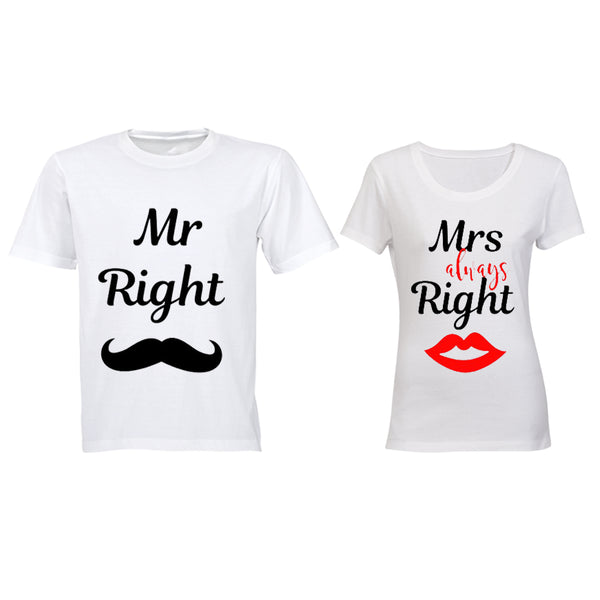 Mr Right & Mrs ALWAYS Right - Couples Tees