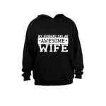 My Husband has an Awesome Wife - Hoodie - BuyAbility South Africa