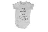 My Mom has Super Powers! - BuyAbility South Africa