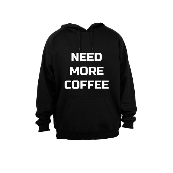 Need More Coffee - Hoodie - BuyAbility South Africa