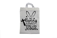 No Bunny Loves Me Like Jesus - Easter Bag - BuyAbility South Africa