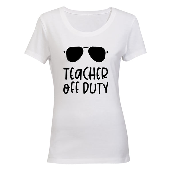 Off Duty - Teacher - Ladies - T-Shirt - BuyAbility South Africa