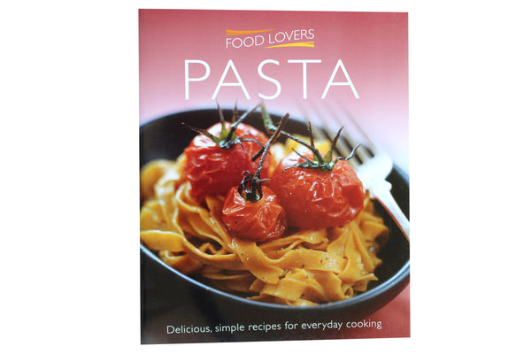 Pasta, Food Lovers – 45 Recipes - BuyAbility South Africa