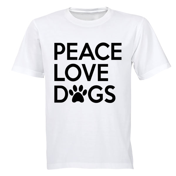 Peace. Love. Dogs - Adults - T-Shirt - BuyAbility South Africa